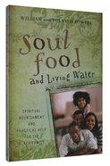 Soul Food & Living Water Paperback