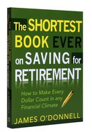 The Shortest Book Ever on Saving For Retirement Paperback