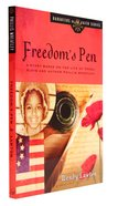 Freedom's Pen (#09 in Daughters Of The Faith Series) Paperback