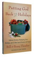 Putting God Back in the Holidays Paperback