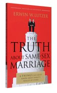 The Truth About Same-Sex Marriage Paperback