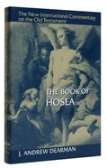 The Book of Hosea (New International Commentary On The Old Testament Series) Hardback