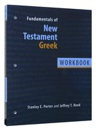 Fundamentals of New Testament Greek (Workbook) Paperback