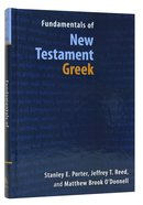 Fundamentals of New Testament Greek Hardback