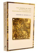 Gospel of John in Cultural and Rhetorical Perspective Paperback