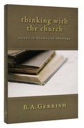 Thinking With the Church Paperback
