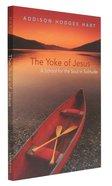 The Yoke of Jesus Paperback