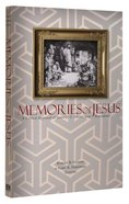 "Memories of Jesus: A Critical Appraisal of James D G Dunn's ""Jesus Remembered"" Paperback"