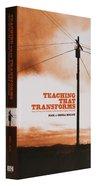 Teaching That Transforms Hardback