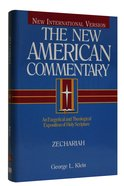 Zechariah (#21B in New American Commentary Series) Hardback