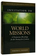 Invitation to World Missions Hardback