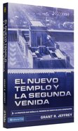 Nuevo Templo Y La Segunda Venida New Temple and the Second Coming Paperback