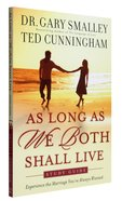 As Long as We Both Shall Live (Study Guide) Paperback