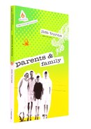 Parents and Family (High School) (Uncommon Youth Ministry Series)