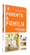 Parents and Family (Junior High) (Uncommon Youth Ministry Series) Paperback