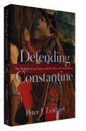 Defending Constantine Paperback