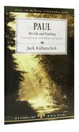 Paul: His Life and Teaching (Lifeguide Bible Study Series) Paperback