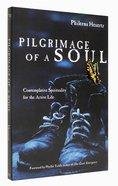 Pilgrimage of a Soul Paperback