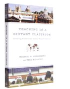 Teaching in a Distant Classroom Paperback