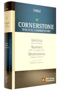 Leviticus, Numbers, Deuteronomy (#02 in Nlt Cornerstone Biblical Commentary Series) Hardback