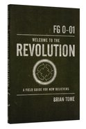 Welcome to the Revolution Paperback