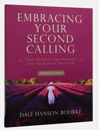 Embracing Your Second Calling Paperback