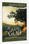 Waiting on God Paperback