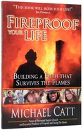 Fireproof Your Life Paperback