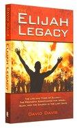 The Elijah Legacy Paperback