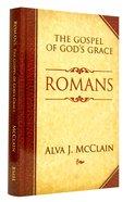 Romans: The Gospel of God's Grace