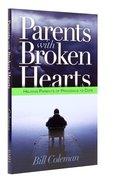 Parents With Broken Hearts Paperback