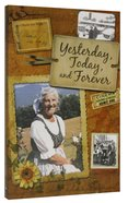 Yesterday, Today and Forever Paperback