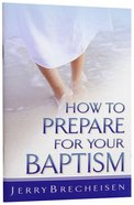 How to Prepare For Your Baptism Booklet