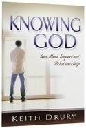 Knowing God (Good Start Series)