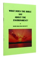 What Does the Bible Say About the Environment? Paperback