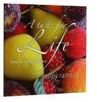 A Taste For Life Paperback