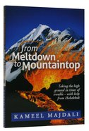 From Meltdown to Mountaintop Paperback