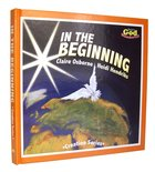 In the Beginning (Creation Series) Board Book