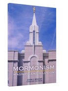 Mormonism - Magnificent Illusion Paperback