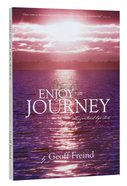 Enjoy the Journey Paperback