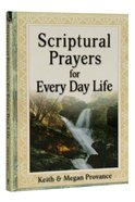 Scriptural Prayers For Everyday Life Paperback