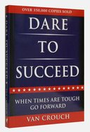 Dare to Succeed Paperback