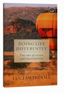 Doing Life Differently Paperback