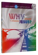Why Should I Choose Jesus? Devotional/Journal (With MP3) (Word Of Promise Next Generation Series) Paperback
