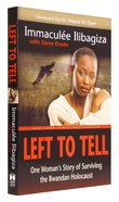Left to Tell Paperback