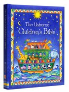 Usborne Children's Bible, the (New Edition) (Small Format) Hardback