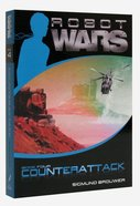 Counterattack (#04 in Robot Wars Series) Paperback