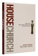The House Church Book Hardback