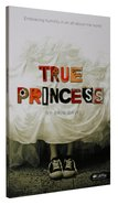 True Princess Paperback