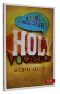 Holy Vocabulary (Member Book) Paperback